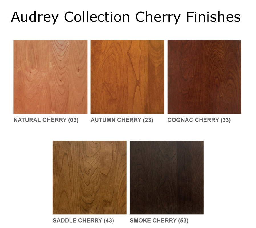 Audrey Collection Cherry Finishes
