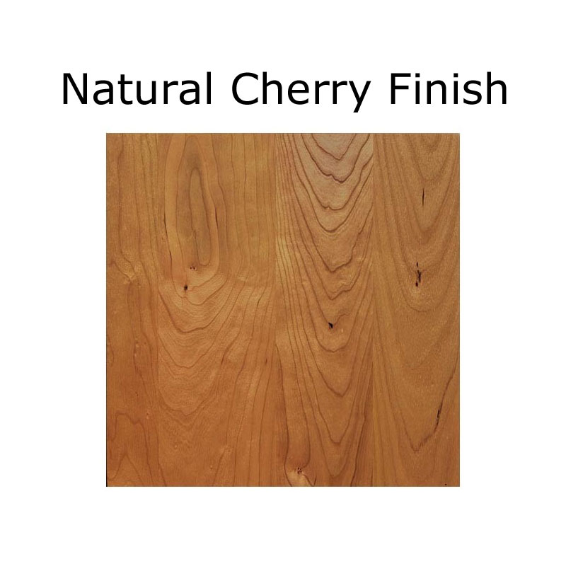 Natural Cherry Finish