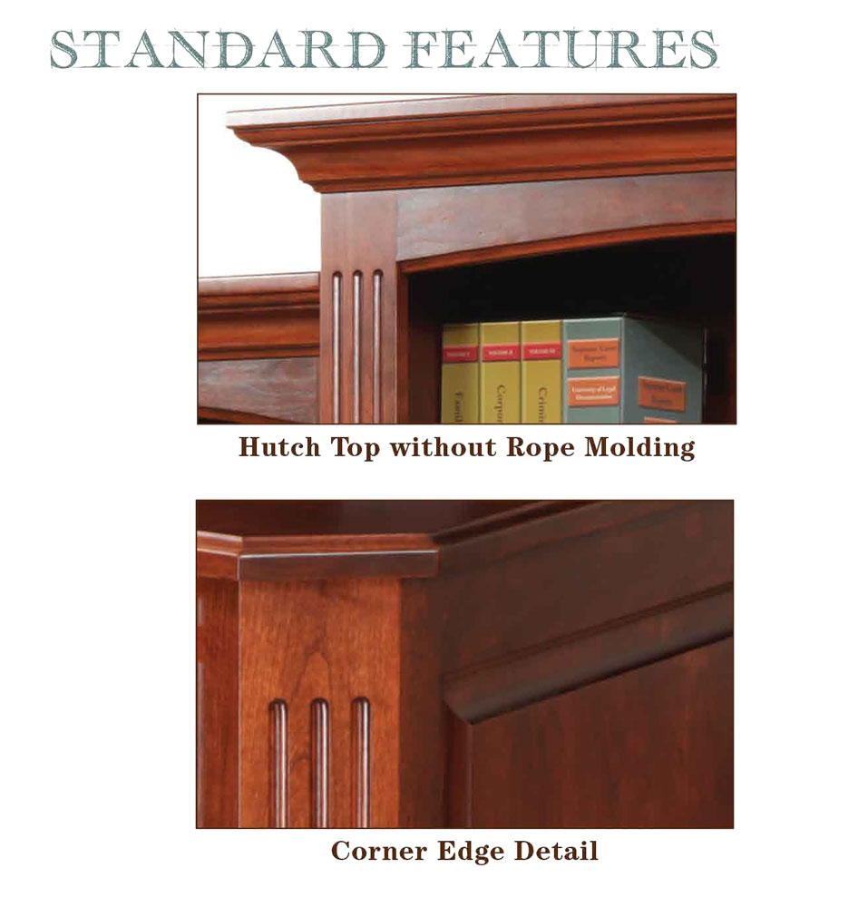 Buckingham Series Standard Features