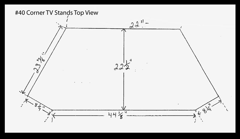 #40 Corner TV Stand - Top View Sketch